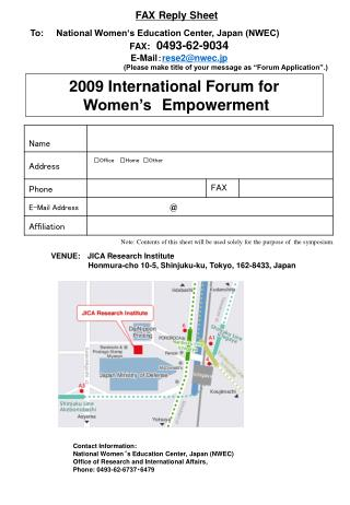To:     National Women's Education Center, Japan (NWEC) FAX: 0493-62-9034 E-Mail : rese2@nwec.jp