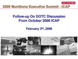Follow-up On DOTC Discussion From October 2008 ICAP February 3 rd , 2009