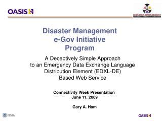 Disaster Management  e-Gov Initiative Program