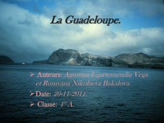 La  Guadeloupe .