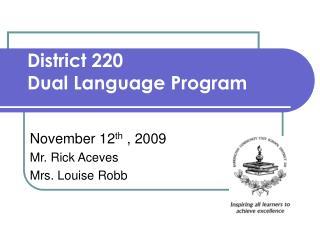 District 220 Dual Language Program