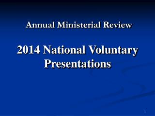 Annual Ministerial Review 2014 National Voluntary Presentations