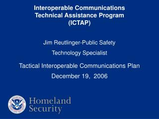 Interoperable Communications Technical Assistance Program (ICTAP)