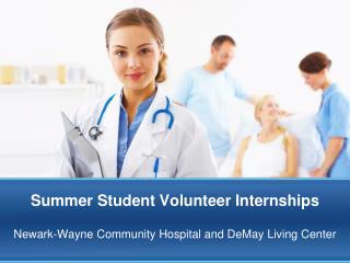 Summer Student Volunteer Internships
