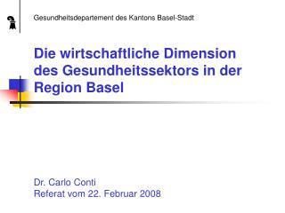 Die wirtschaftliche Dimension des Gesundheitssektors in der Region Basel