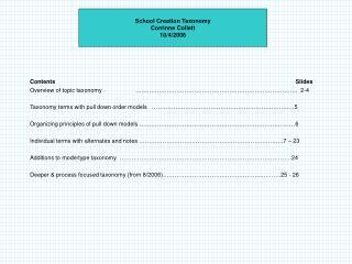 School Creation Taxonomy Corrinne Collett 10/4/2006