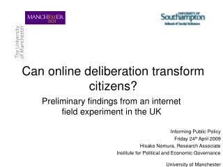 Can online deliberation transform citizens?