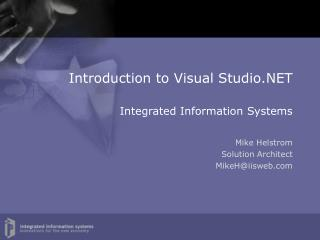 Introduction to Visual Studio.NET Integrated Information Systems