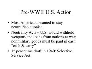Pre-WWII U.S. Action