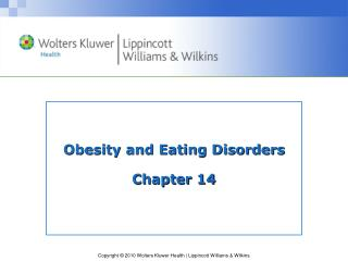 Obesity and Eating Disorders Chapter 14