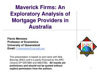 Maverick Firms: An Exploratory Analysis of Mortgage Providers in Australia