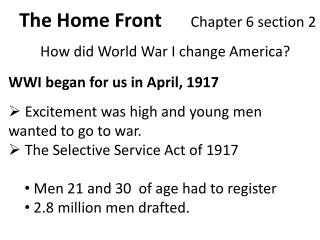 The Home Front       Chapter 6 section 2