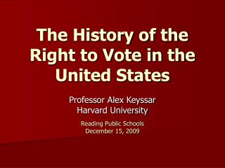 The History of the Right to Vote in the United States