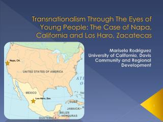 Transnationalism Through The Eyes of Young People: The Case of Napa, California and Los Haro, Zacatecas