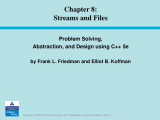 Chapter 8: Streams and Files