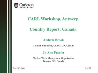 CARL Workshop, Antwerp Country Report: Canada
