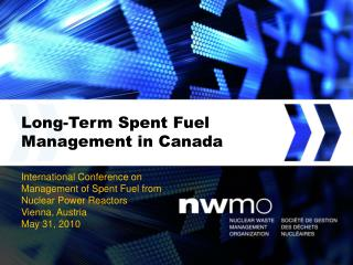 Long-Term Spent Fuel  Management in Canada