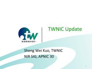 TWNIC Update