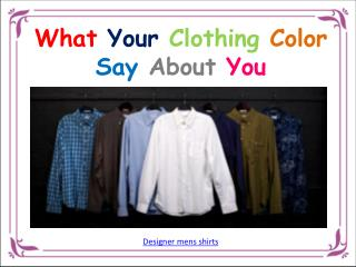 What Your Clothing Color Say About You