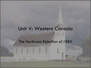 Unit V: Western Canada