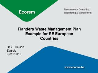Flanders Waste Management Plan  Example for SE European  Countries