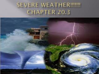 Severe Weather!!!!!!! Chapter 20.3