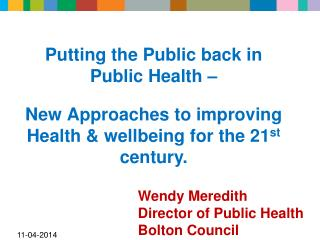 Putting the Public back in Public Health –