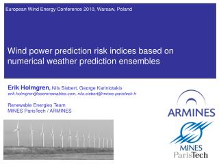Wind power prediction risk indices based on numerical weather prediction ensembles
