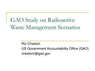 GAO Study on Radioactive Waste Management Scenarios