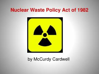 Nuclear Waste Policy Act of 1982