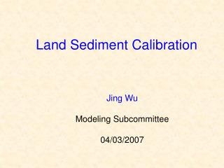 Land Sediment Calibration