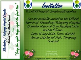 RSVP before  09 July 2014  Ms . Boitumelo Mosete  018 406 4705/4750/4703