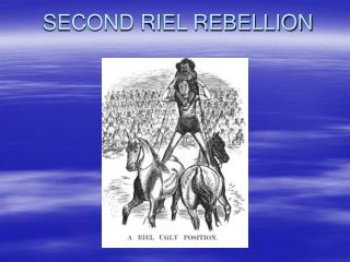 SECOND RIEL REBELLION