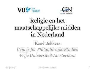 Religie en het maatschappelijke midden  in Nederland