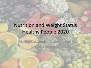 Nutrition and Weight Status Healthy People 2020