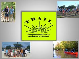 Transportation Recreation  Alternatives In Louisiana