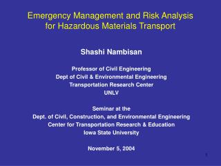 Emergency Management and Risk Analysis  for Hazardous Materials Transport