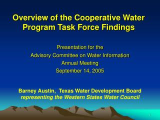 Overview of the Cooperative Water Program Task Force Findings