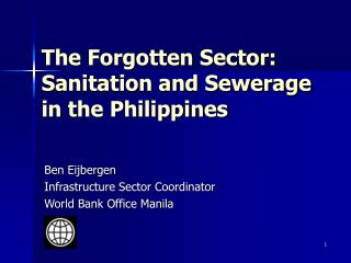 The Forgotten Sector: Sanitation and Sewerage in the Philippines