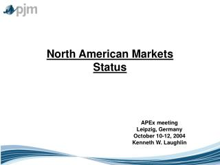 North American Markets Status