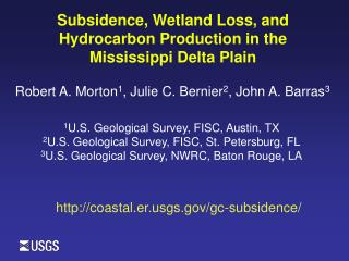 Subsidence, Wetland Loss, and Hydrocarbon Production in the  Mississippi Delta Plain
