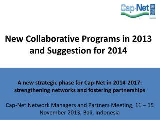 New Collaborative Programs in 2013  and Suggestion for 2014