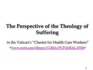 The Perspective of the Theology of Suffering