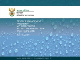 REVENUE MANAGEMENT Presented by:  MPHO MOFOKENG ACTING Chief Financial Officer