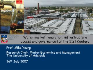 Water market regulation, infrastructure  access and governance for the 21st Century