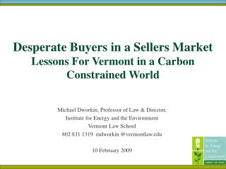 Desperate Buyers in a Sellers Market   Lessons For Vermont in a Carbon Constrained World