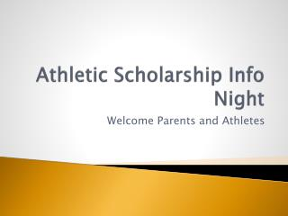 Athletic Scholarship Info Night
