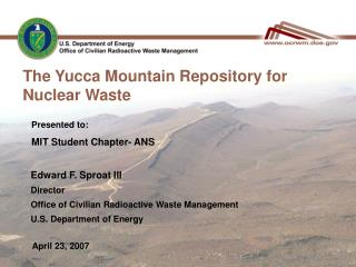 The Yucca Mountain Repository for Nuclear Waste