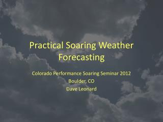 Practical Soaring Weather Forecasting