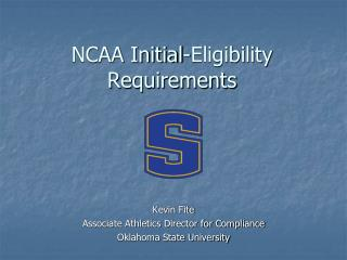NCAA Initial-Eligibility Requirements
